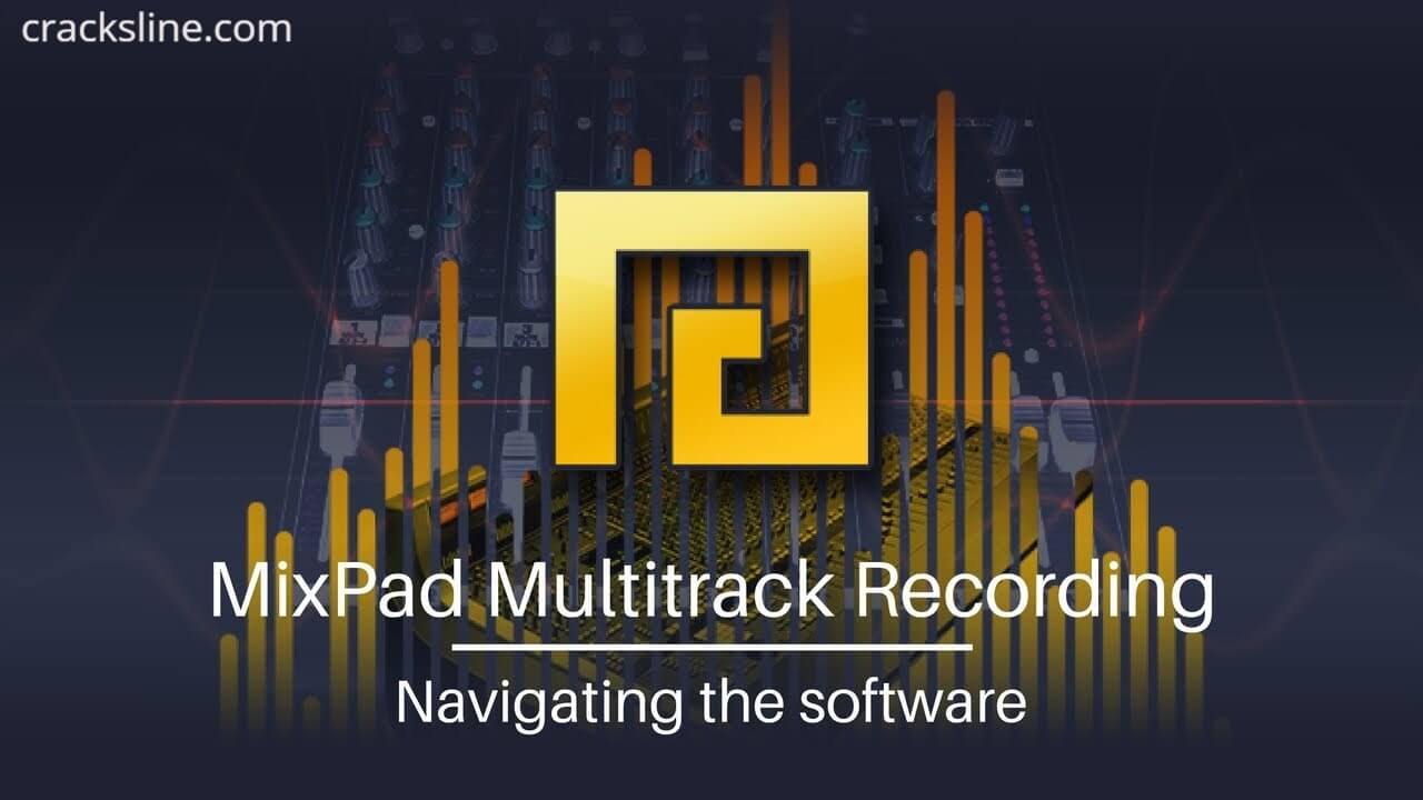Download MixPad Multitrack Recording Software Crack for Windows