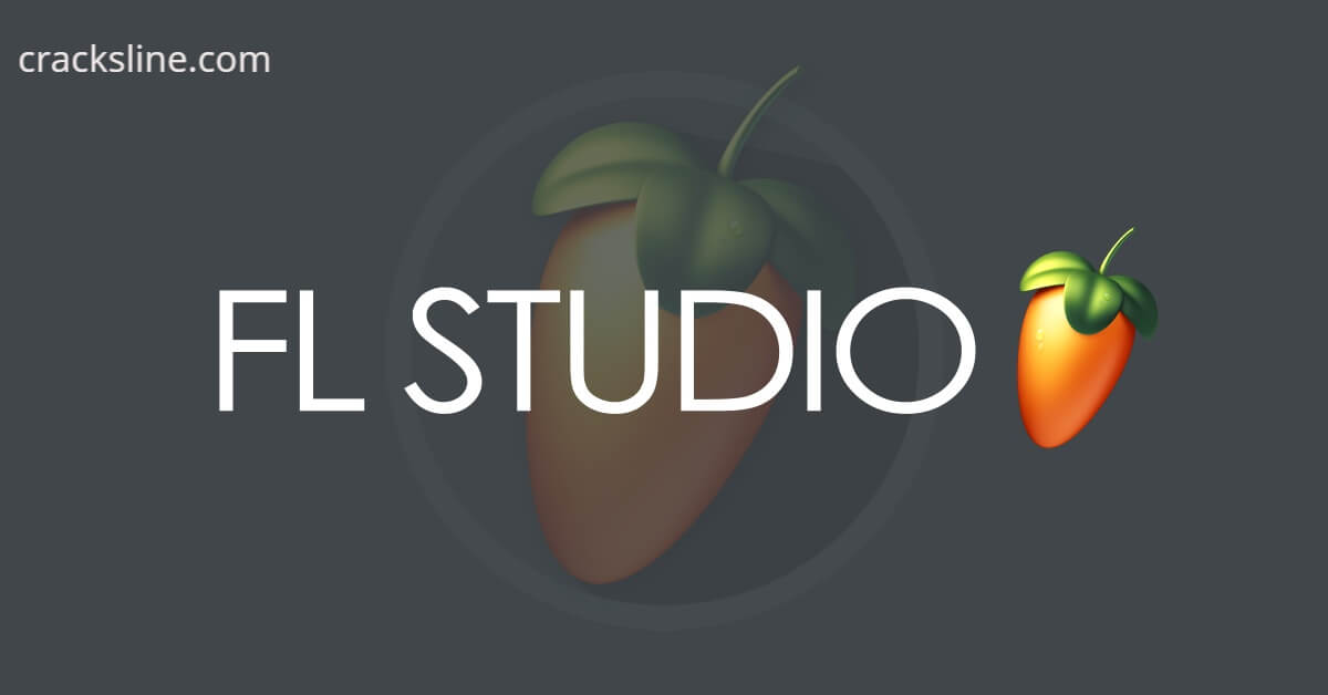 FL Studio Crack With Keygen Full Download Latest Version 2021