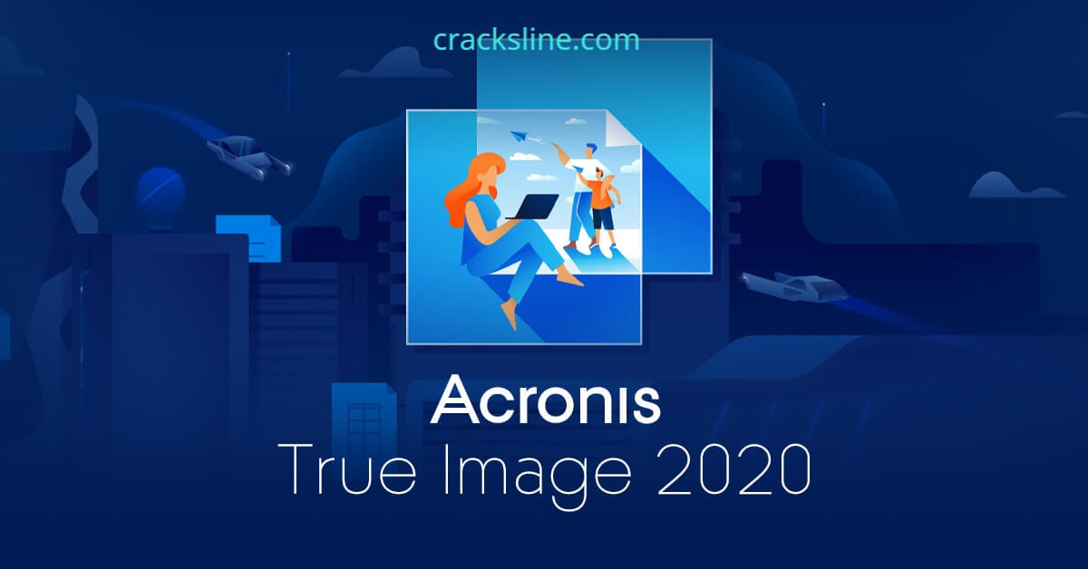 Acronis True Image 2021 Build 32010 With Crack [Latest]