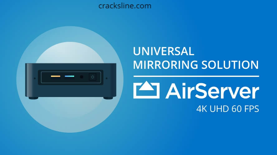 AirServer Crack Plus Activation Code Free Download 2020