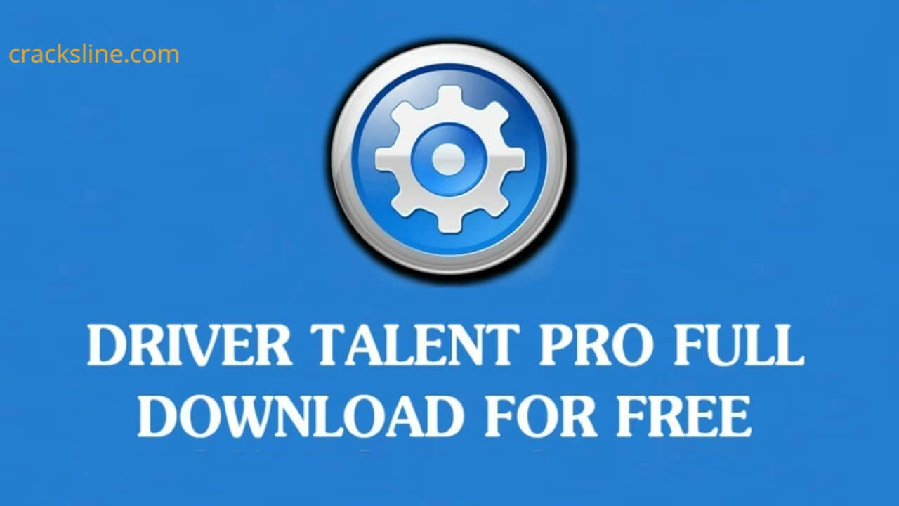 Driver Talent Pro Crack With Activation Key 2020 Download