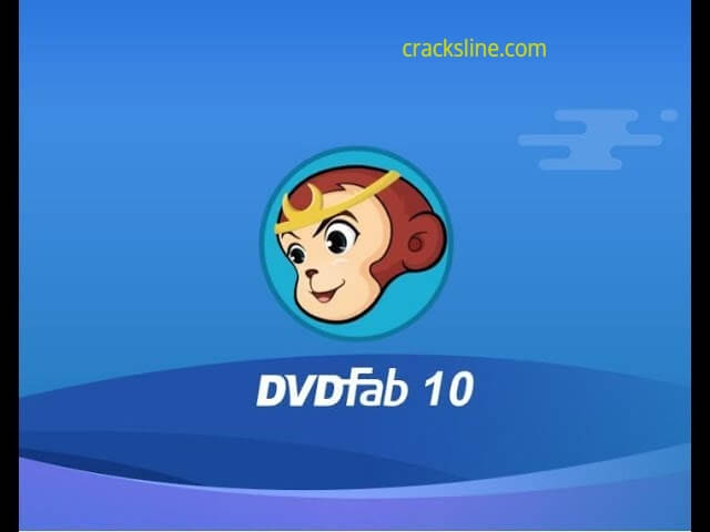 DVDFab 12.0.0.6 Crack And Serial Keys [Latest]