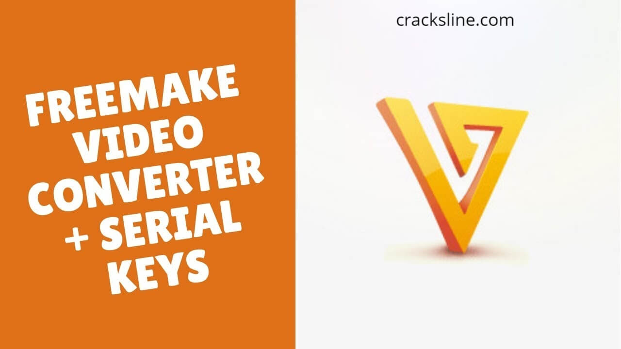 Freemake Video Converter 4.1.10 Crack + Keygen [Latest]
