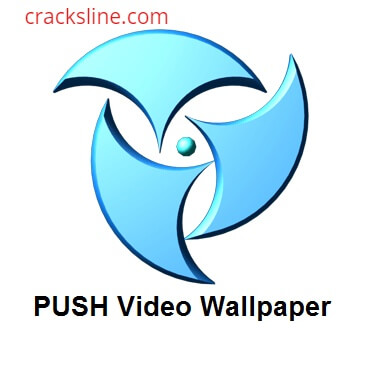 PUSH Video Wallpaper 4.51 Crack + License Key Download {Latest}