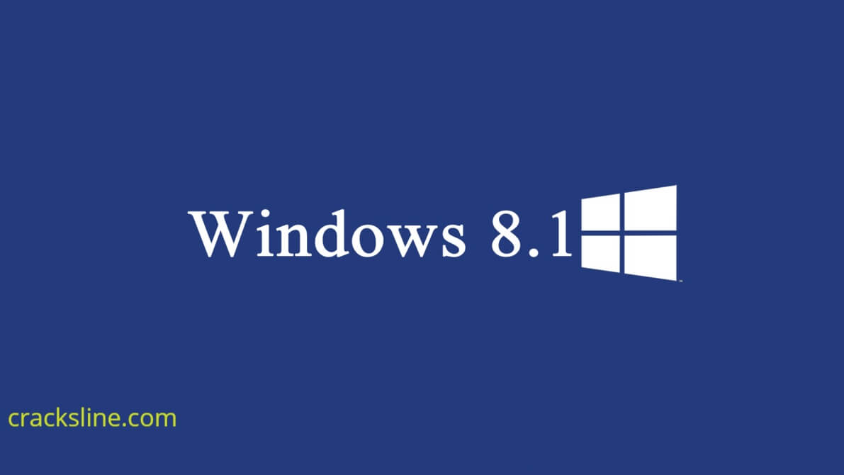 Windows 8.1 Product Key + Crack Activator Full Download